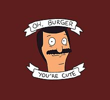 Oh Burger, You're Cute by digimountain