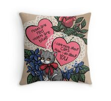 Roses are red/Violets are blue/catscatscats Throw Pillow