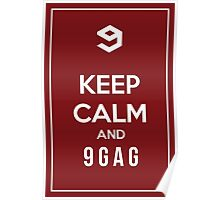 Keep calm and 9gag red Poster