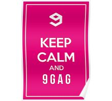Keep calm and 9gag pink Poster