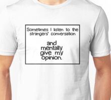 Mentally Opinionated  Unisex T-Shirt