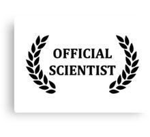 Official scientist Canvas Print