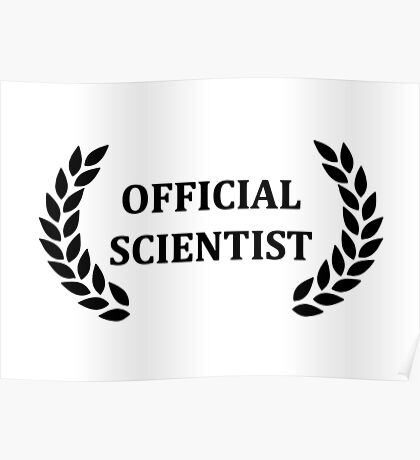 Official scientist Poster