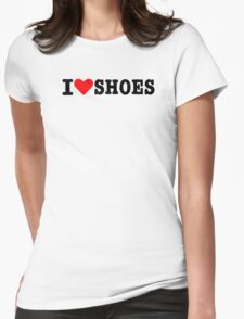 I love Shoes Womens Fitted T-Shirt