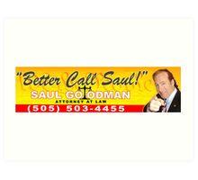 Better Call Saul - Bumper Sticker Art Print