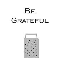 Be Grateful by VieiraGirl