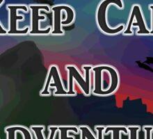 Keep Calm And Adventure Sticker