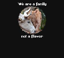 """""""We are a family, not a flavor"""" T-Shirt"""