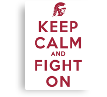 Keep Calm and Fight On (Cardinal Letters) Canvas Print