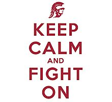 Keep Calm and Fight On (Cardinal Letters) Photographic Print