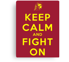 Keep Calm and Fight On (Gold Letters) Canvas Print