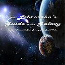 Librarian's Guide to the Galaxy - science and science fiction readers advisory by nswRISG