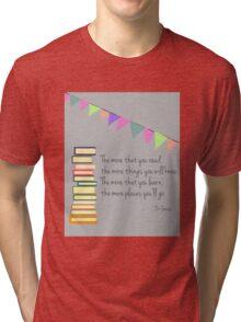 Read, Dr Seuss Tri-blend T-Shirt