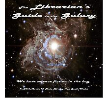 The Librarian's Guide to the Galaxy Photographic Print