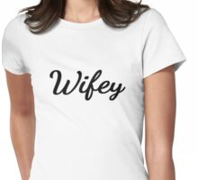 Wifey Womens Fitted T-Shirt