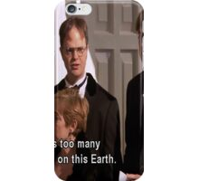 Dwight Schrute Quote Shirt iPhone Case/Skin