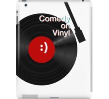 Comedy on Vinyl iPad Case/Skin