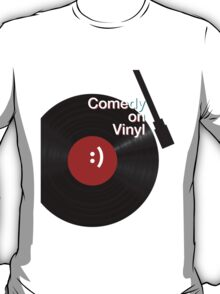 Comedy on Vinyl T-Shirt