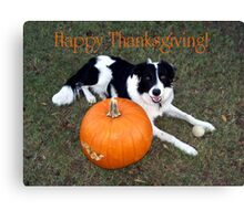 Happy Thanksgiving! Canvas Print