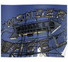 "Vintage ""Wonder Wheel Thrills"" sign at the Astroland amusement park at Coney Island  Poster"