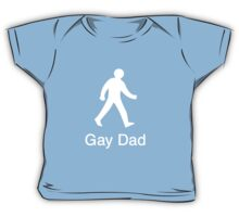 Gay Dad - The Next Generation Baby Tee