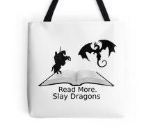 Read More Slay Dragons Tote Bag