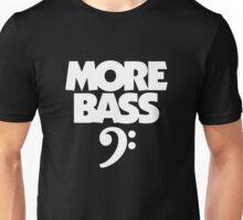 More Bass (White) Unisex T-Shirt