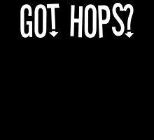 Got Hops? by PaulRoberts
