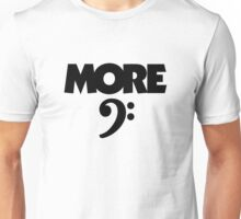 More Bass (Clef) Unisex T-Shirt