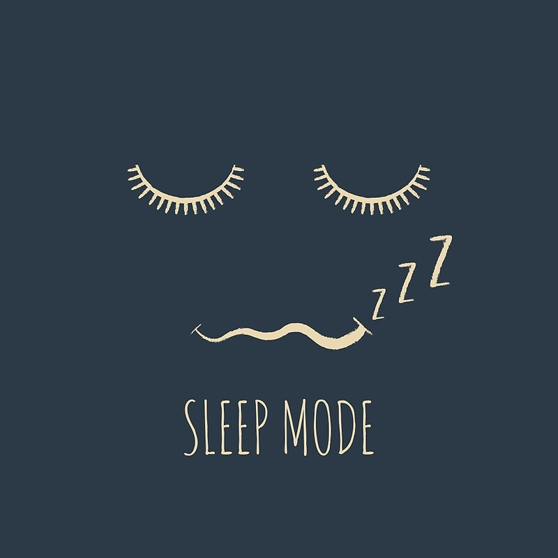 Quot Sleep Mode Quot Posters By Wordquirk Redbubble