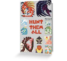 MONSTER HUNTER 4 - HUNT THEM ALL Greeting Card