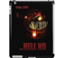 ...Hell No iPad Case/Skin