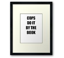 Halloween 4 - Cops do it by the book Framed Print