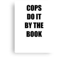 Halloween 4 - Cops do it by the book Canvas Print