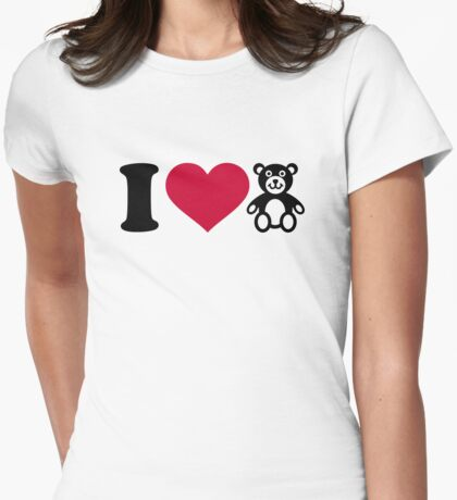 I love Teddy Bear Womens Fitted T-Shirt