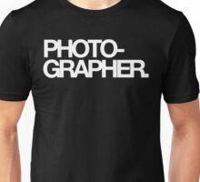 Photo-grapher Unisex T-Shirt