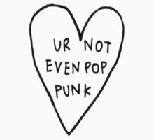 Ur not even pop punk by bedtimeluke