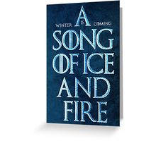 A Song Of Ice And Fire - Winter Is Coming Greeting Card