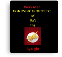 Barry Allen by Day, Flash By Night Canvas Print