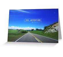 GO, ADVENTURE Greeting Card