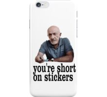 You're short on stickers iPhone Case/Skin