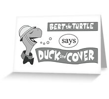 Duck and Cover Greeting Card
