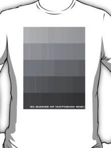 50 Shades of Photoshop Grey T-Shirt