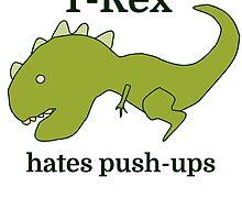 T-Rex hates push-ups by evahhamilton