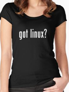 got linux? Women's Fitted Scoop T-Shirt