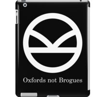 Kingsman Secret Service - Oxfords not Brogues iPad Case/Skin
