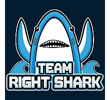 Team Right Shark Photographic Print