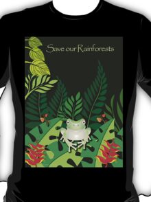 Save our Rainforests T-Shirt T-Shirt