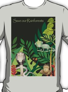 Save our Rainforests II T-Shirt T-Shirt