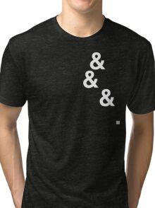 &&&. (white) Tri-blend T-Shirt